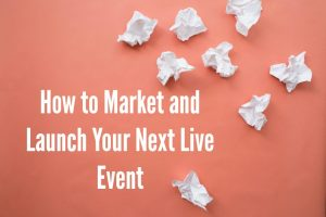 Weekend Marketer Live: How to Host a Live Event