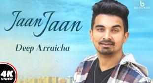 Jaan Jaan – Deep Arraicha