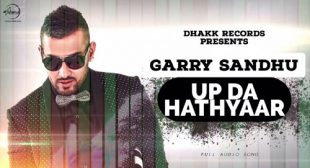Garry Sandhu's UP De Hathyar