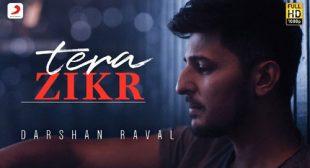 Tera Zikr by Darshan Raval
